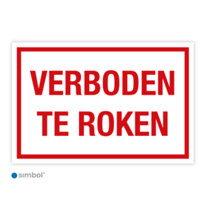 Simbol - Bord Verboden te Roken - Rookverbod - Dibond