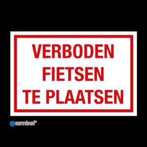 Simbol - Bord Verboden Fietsen Te Plaatsen - Geen Fietsen Plaatsen - Dibond